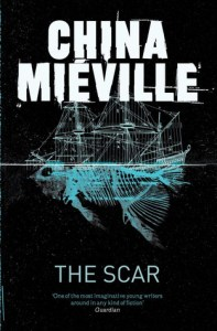 Cover of The Scar by China Miéville