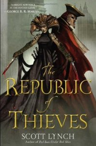 Cover of Republic of Thieves by Scott Lynch