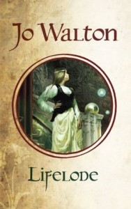 Cover of Lifelode by Jo Walton