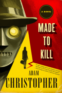 Cover of Made to Kill by Adam Christopher