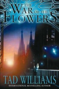 Cover of War of the Flowers by Tad Williams