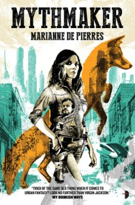 Cover of Mythmaker by Marianne de Pierres