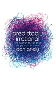 Cover of Predictably Irrational by Dan Ariely