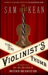 Cover of The Violinist's Thumb by Sam Kean