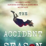 Cover of The Accident Season by Moira Fowley-Doyle