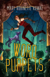 Cover of Word Puppets by Mary Robinette Kowal