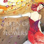Cover of Queen of the Flowers by Kerry Greenwood