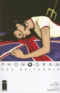 Cover of Phonogram: Rue Britannia by Kieron Gillen and Jamie McKelvie