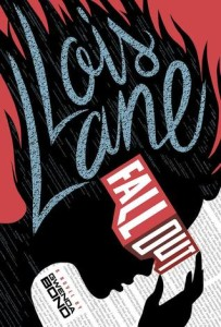 Cover of Lois Lane Fallout by Gwenda Bond
