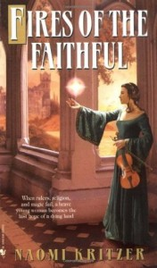 Cover of Fires of the Faithful by Naomi Kritzer