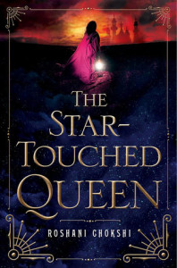 Cover of The Star-Touched Queen by Roshani Chokshi