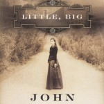Cover of Little, Big by John Crowley