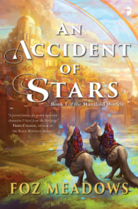Cover of An Accident of Stars by Foz Meadows