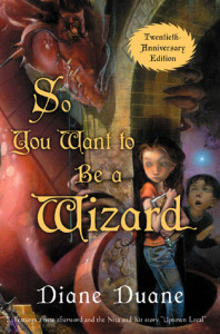 Cover of So You Want to Be A Wizard by Diane Duane