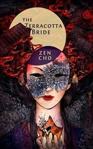 Cover of The Terracotta Bride by Zen Cho