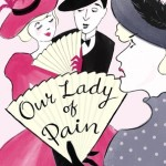 Cover of Our Lady of Pain by M.C. Beaton