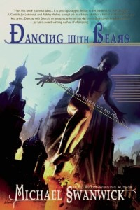 Cover of Dancing With Bears by Michael Swanwick