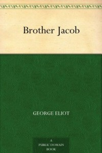 Cover of Brother Jacob by George Eliot