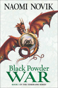 Cover of Black Powder War by Naomi Novik