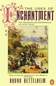 Cover of The Uses of Enchantment by Bruno Bettelheim