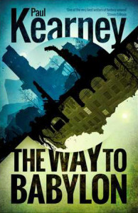 Cover of The Way to Babylon by Paul Kearney