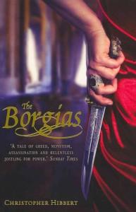 Cover of The Borgias by Christopher Hibbert