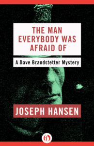 Cover of The Man Everybody Was Afraid Of by Joseph Hansen