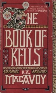 Cover of The Book of Kells by R.A. Macavoy