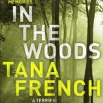 Cover of In The Woods by Tana French
