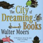 Cover of The City of Dreaming Books by Walter Moers