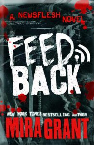Cover of Feedback by Mira Grant