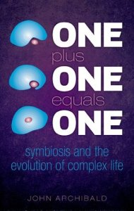 Cover of One Plus One Equals One by John Archibald