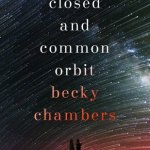 Cover of A Closed and Common Orbit by Becky Chambers
