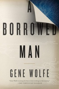 Cover of A Borrowed Man by Gene Wolfe