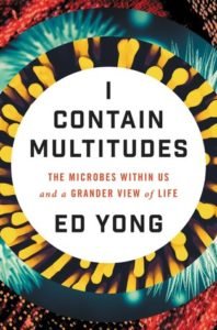 Cover of I Contain Multitudes by Ed Yong