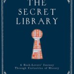 Cover of The Secret Library by Oliver Tearle