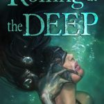 Cover of Rolling in the Deep by Mira Grant