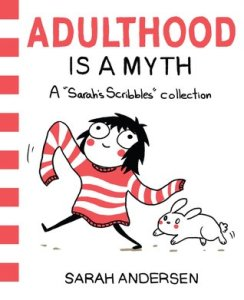 Cover of Adulthood is a Myth by Sarah Andersen