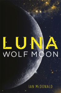 Cover of Luna: Wolf Moon by Ian McDonald