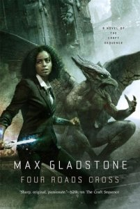 Cover of Four Roads Cross by Max Gladstone