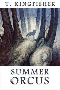 Cover of Summer in Orcus by T. Kingfisher