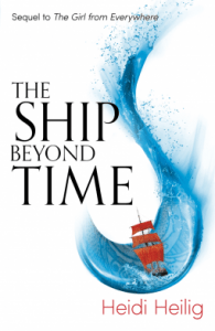 Cover of The Ship Beyond Time by Heidi Heilig