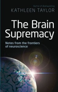 Cover of The Brain Supremacy by Kathleen Taylor