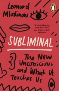 Cover of Subliminal by Leonard Mlodinow