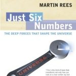 Cover of Just Six Numbers by Martin Rees