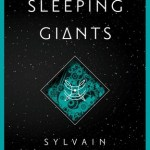 Cover of Sleeping Giants by Sylvain Neuvel