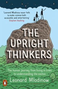 Cover of The Upright Thinkers by Leonard Mlodinow
