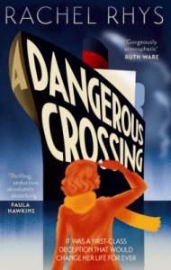 Cover of A Dangerous Crossing by Rachel Rhys