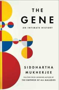 Cover of The Gene by Siddhartha Mukkherjee
