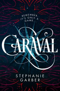 Cover of Caraval by Stephanie Garber